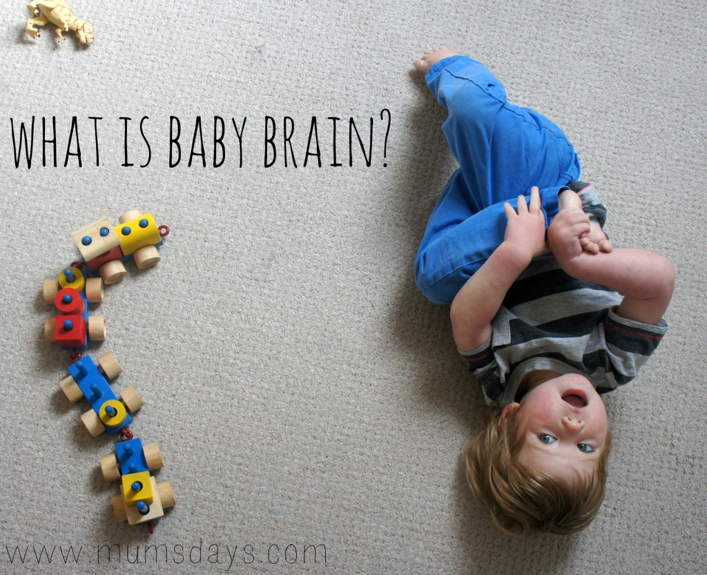 What is Baby Brain? Are we doing ourselves a disservice by using it as an excuse?!
