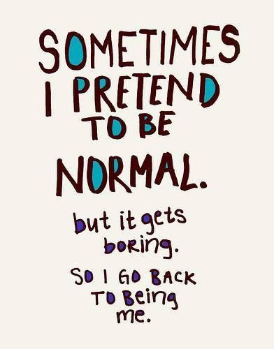 being normal…or not! AllAboutYou