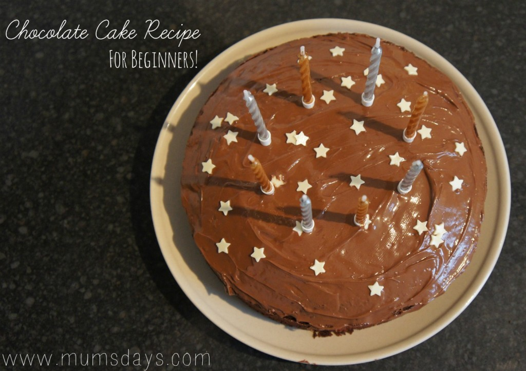 Chocolate Cake Recipe for Beginners! Click here and it'll be in the oven in 5 minutes: http://mumsdays.com/chocolate-cake-recipe-beginners/